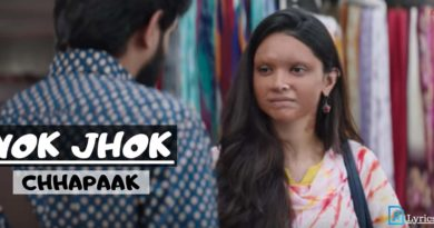 Nok Jhok Lyrics in Hindi