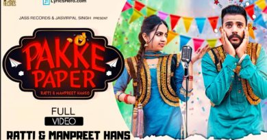 Pakke Paper Lyrics, Pakke Paper Song Lyrics, Pakke Paper Lyrics Ratti & Manpreet Hans