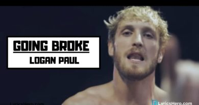 Going broke lyrics In English, Going broke lyrics, Going broke lyrics Logan Paul