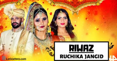 Riwaz Lyrics, Riwaz Song Lyrics, Riwaz Lyrics Ruchika Jangid, Riwaz Song Lyrics in Haryanvi