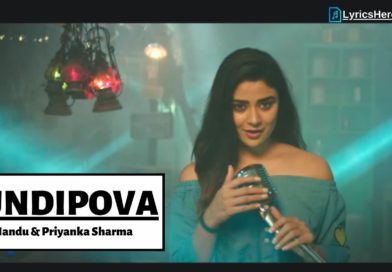 undipova nuvvila song lyrics in telugu, undipova nuvvila song female version lyrics